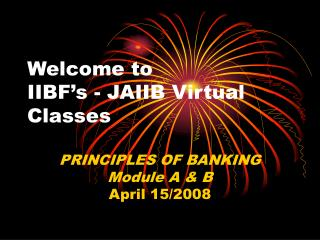 Welcome to IIBF s - JAIIB Virtual Classes