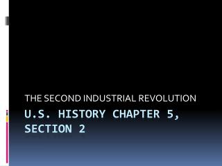 U.S. History Chapter 5, Section 2