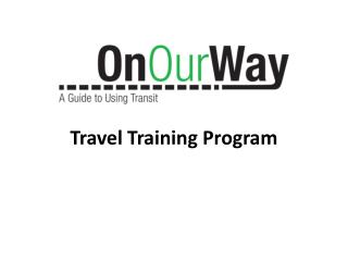 Travel Training Program