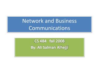 Network and Business Communications