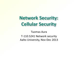 Network Security:  Cellular Security