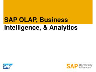 SAP  OLAP, Business Intelligence, & Analytics
