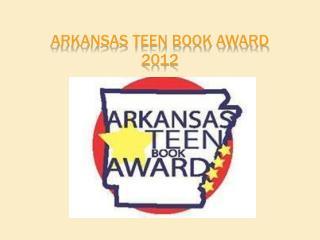 Arkansas Teen Book Award 2012