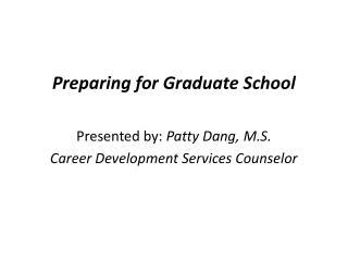 Preparing for Graduate School