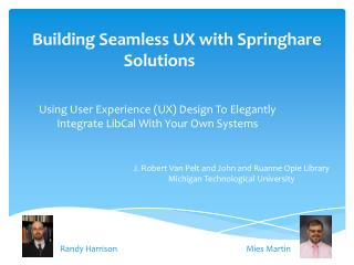 Building Seamless  UX with  Springhare Solutions