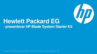 Hewlett Packard EG - presenterar HP Blade System Starter Kit