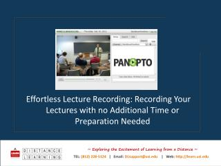 Effortless  Lecture  Recording: Recording  Your Lectures with no Additional Time or Preparation Needed