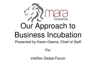 Our Approach to Business Incubation