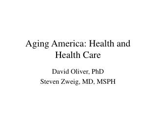 Aging America: Health and Health Care