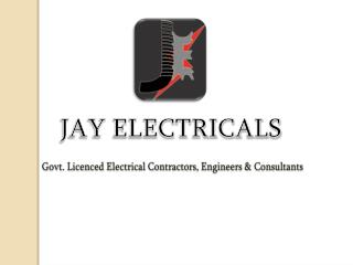 JAY ELECTRICALS