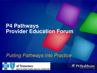 P4 Pathways Provider Education Forum