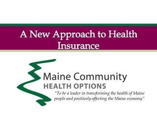 A New Approach to Health Insurance