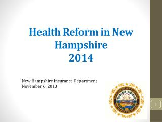 Health Reform in New Hampshire 2014