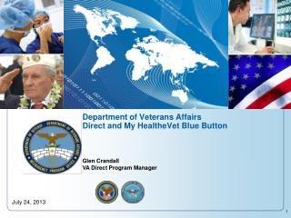Department of Veterans Affairs  Direct and My HealtheVet Blue Button