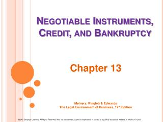 Negotiable Instruments, Credit,  and Bankruptcy