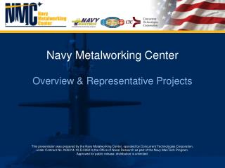 Navy Metalworking Center Overview & Representative Projects