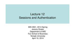 Lecture 12 Sessions and Authentication