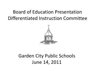 Board of Education Presentation Differentiated Instruction Committee