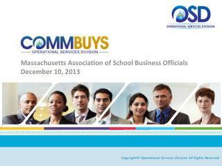 Massachusetts Association of School Business  Officials December 10, 2013
