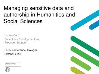 Managing sensitive  data and authorship in Humanities and  Social Sciences