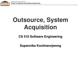 Outsource, System  Acquisition