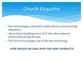 Church Etiquette