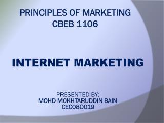 PRINCIPLES OF MARKETING CBEB 1106