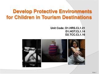 Develop Protective Environments for Children in Tourism Destinations