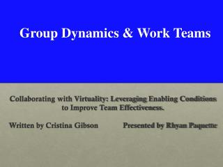 Group Dynamics & Work Teams