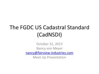 The FGDC US Cadastral Standard ( CadNSDI )