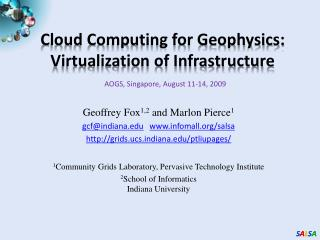 Cloud Computing for Geophysics: Virtualization of Infrastructure