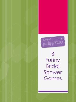 8  Funny Bridal Shower Games