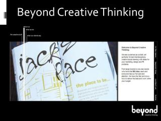Beyond Creative Thinking