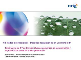 VII. Taller  Internacional  –  Desafíos regulatorios  en un  mundo  IP