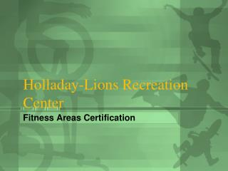 Holladay-Lions Recreation Center
