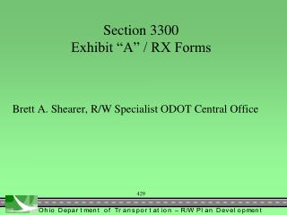 "Section 3300 Exhibit ""A"" / RX Forms"