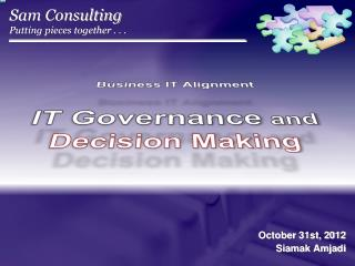Business IT Alignment IT  Governance and Decision Making