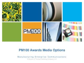PM100 Awards  Media Options