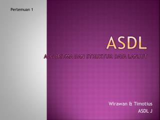ASDL Algoritma dan struktur data lanjut