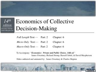 Economics of Collective Decision-Making