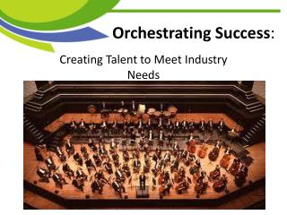 Orchestrating Success :