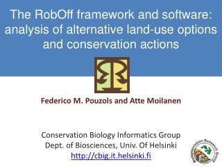 The RobOff framework and software: analysis of alternative land-use options and  conservation  actions