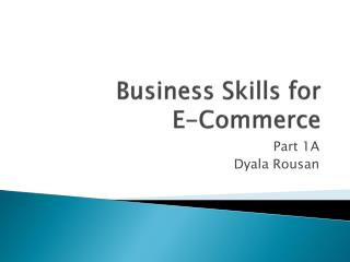 Business Skills for  E-Commerce