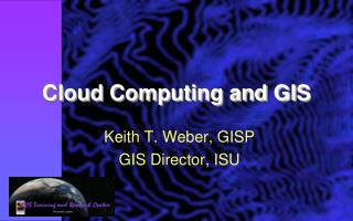 Cloud Computing and GIS