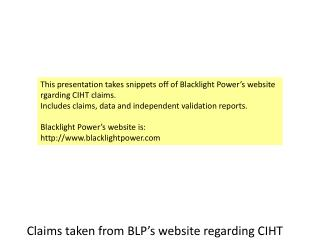 Claims taken from BLP's website regarding CIHT