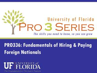 PRO336: Fundamentals of Hiring & Paying Foreign Nationals