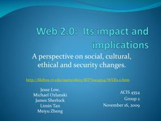 Web 2.0:  Its impact and implications