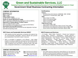 Green and Sustainable Services, LLC Designing  Programs for a Better Future, Developing Processes for  Tomorrow and  Bu