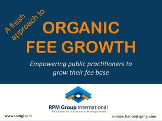ORGANIC FEE GROWTH