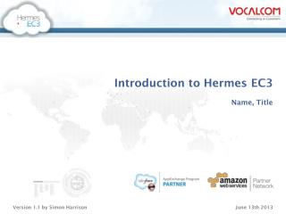 Introduction to Hermes EC3